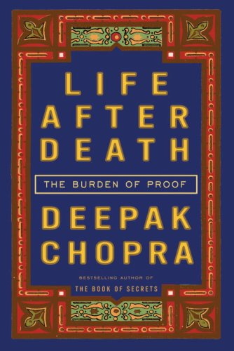 Life After Death The Burden of Proof