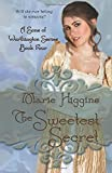 The Sweetest Secret (Sons of Worthington) (Volume 4)