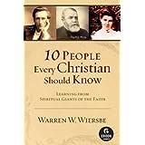 10 People Every Christian Should Know (Ebook Shorts) ~ Warren W. Wiersbe