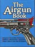 The Airgun Book (0811700461) by Walter, John