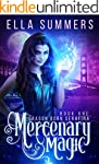 Mercenary Magic (Dragon Born Serafina...