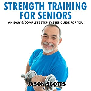 Strength Training for Seniors Audiobook