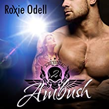 Ambush: Black Riders Motorcycle Club Series, Volume 2 Audiobook by Roxie Odell Narrated by La Petite Mort, Ruby Rivers