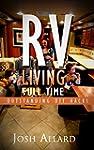 RV: RV Living Full Time. 60 Outstandi...