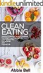 Clean Eating: Healthy & Delicious Rec...