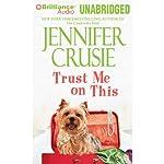 Trust Me on This | Jennifer Crusie