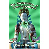 The Bodhisattva of Carraigmoreby Paul A. Barron