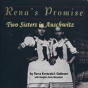 Rena's Promise: A Story of Sisters in Auschwitz | [Rena Kornreich Gelissen, Heather Dune Macadam]