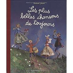 Les plus belles chansons de toujours - Bernard Jeunet