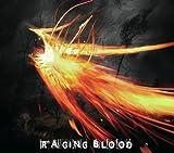 RAGING BLOOD(TYPE:W)