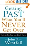Getting Past What You'll Never Get Ov...