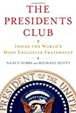 ISBN: 1439127700 - The Presidents Club: Inside the World's Most Exclusive Fraternity