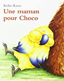 Une maman pour Choco