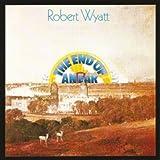 End of an Ear by ROBERT WYATT (2012-06-05)