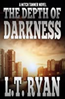 The Depth of Darkness (Mitch Tanner Book 1) (English Edition)