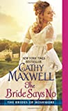 The Bride Says No: The Brides of Wishmore (0062219251) by Maxwell, Cathy