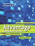 Cary Jensen Ph.D. Advantage Database Server: A Developer's Guide, 2nd Edition