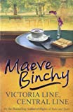 Maeve Binchy Victoria Line, Central Line
