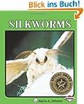 Silkworms (Lerner Natural Science Books)
