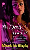 The Devil Is a Lie (1416578072) by Billingsley, ReShonda Tate