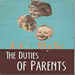 The Duties of Parents | J.C. Ryle