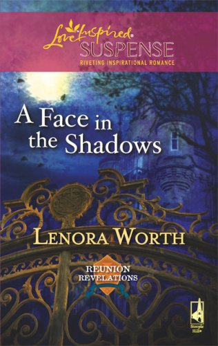 Image of A Face in the Shadows (Reunion Revelations, Book 5) (Steeple Hill Love Inspired Suspense #100)