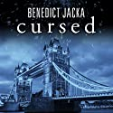 Cursed: Alex Verus, Book 2 Audiobook by Benedict Jacka Narrated by Gildart Jackson