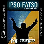 Ipso Fatso: The Shortcut Man Series, Book 4 | P.G. Sturges
