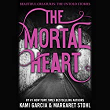 The Mortal Heart (       UNABRIDGED) by Kami Garcia, Margaret Stohl Narrated by Ellen Archer