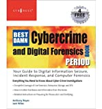 img - for [(The Best Damn Cybercrime and Digital Forensics Book Period )] [Author: Jack Wiles] [Jan-2008] book / textbook / text book