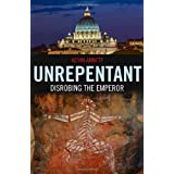 Unrepentant: Disrobing the Emperorby Kevin Annett