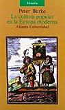 La cultura popular en la Europa moderna (Spanish Edition) (8420626643) by Peter Burke