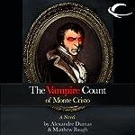 The Vampire Count of Monte Cristo | Matthew Baugh,Alexandre Dumas