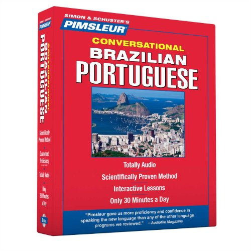 Portuguese (Brazilian), Conversational: Learn to Speak and Understand Brazilian Portuguese with Pimsleur Language Progra