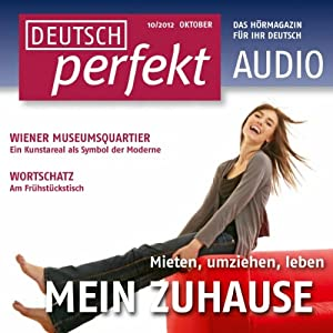 Deutsch perfekt Audio - Mein Zuhause. 10/2012 | [div.]
