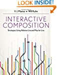 Interactive Composition: Strategies U...