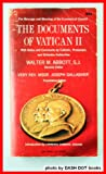 img - for The Documents of Vatican II: The Message and Meaning of the Ecumenical Council book / textbook / text book