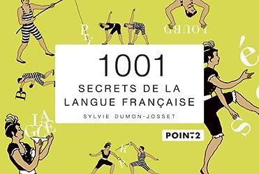 1001 secrets de la langue française