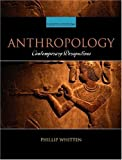Anthropology: Contemporary Perspectives (8th Edition) (0321047044) by Phillip Whitten