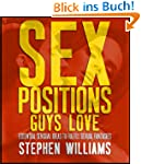 Sex Positions Guys Love: Essential Se...