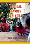 Musical Genres of Cuba (English Edition)