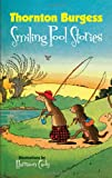 Thornton Burgess Smiling Pool Stories (Dover Childrens Classics)