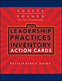Leadership Practices Inventory (LPI) Action Cards Facilitator's Guide Set (0470462396) by Kouzes, James M.