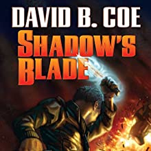 Shadow's Blade: The Case Files of Justis Fearsson, Book 3 Audiobook by David B. Coe Narrated by Bronson Pinchot