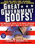 Great Government Goofs: Over 350 Loop...