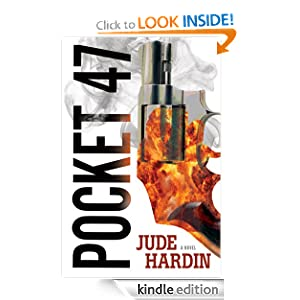 Kindle Daily Deal: Pocket-47 (A Nicholas Colt Thriller), by Jude Hardin. Publisher: Oceanview Publishing (May 2, 2011)