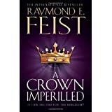 "Crown Imperilled (Midkemian Trilogy 2)von ""Raymond E Fiest"""