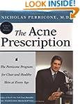 The Acne Prescription: The Perricone...