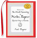 Wisdom from the World According to Mister Rogers: Important Things to Remember (Mini Book)) (Charming Petites)