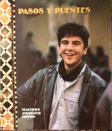 Pasos y Puentes Teacher's Annotated Edition